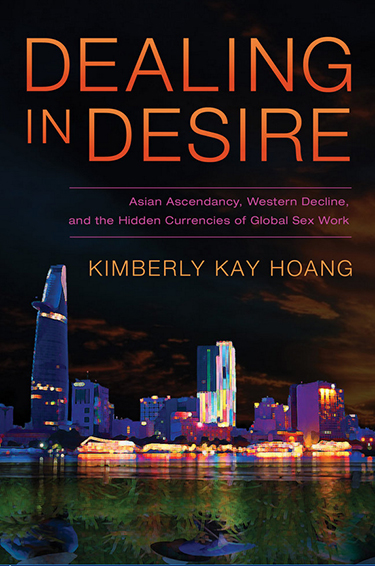 Dealing in Desire by Kimberly Kay Hoang book cover