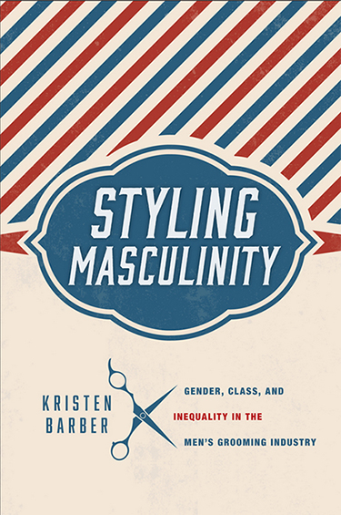 Styling Masculinity by Kristen Barber book cover