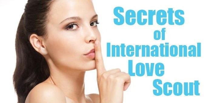 secrets of International Love Scout