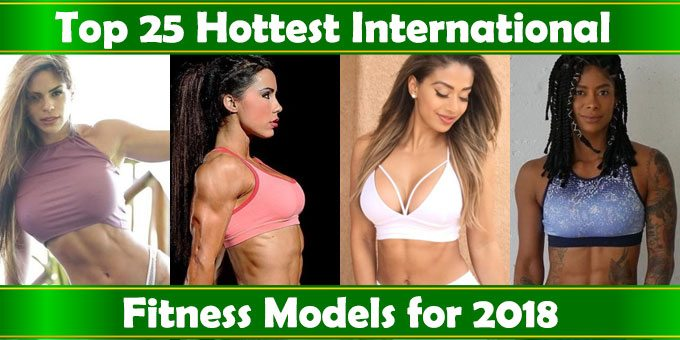 top 25 international fitness models