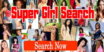 Super Girl Search - Find the Foreign Woman of your dreams