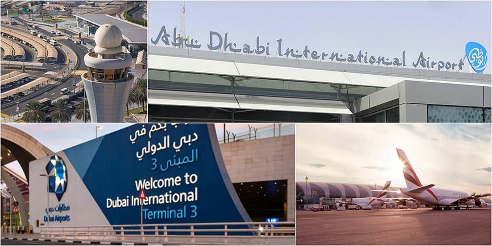 Dubai and Abu Dhabi international airports